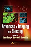 Advances in Imaging and Sensing (Devices, Circuits, and Systems Book 62) (English Edition)