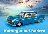 Kulturgut auf Rädern (Wandkalender 2022 DIN A4 quer)