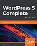 WordPress 5 Complete: Build beautiful and feature-rich websites from scratch, 7th Edition (English Edition)