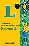 Langenscheidt Großes Schulwörterbuch Plus Italienisch: Italienisch-Deutsch/Deutsch-Italienisch