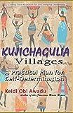 KUJICHAGULIA VILLAGES: A Practical Plan for Self-D