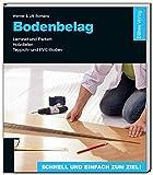 Bodenbelag: Laminat und Parkett - Holzdielen - Teppich- und PVC-B