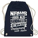 Shirtracer Niemand ist perfekt aber als Handballer ist man echt verdammt nah dran - Unisize - Navy Blau - handball tasche für bälle - WM110 - Turnbeutel und Stoffbeutel aus Baumwolle