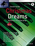 Christmas Dreams: 24 bekannte Melodien. Klavier (Keyboard). Ausgabe mit Online-Audiodatei. (Schott Piano Lounge)