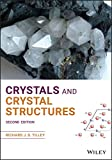 Crystals and Crystal Structures (English Edition)