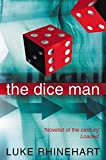 The Dice Man: This book will change your life