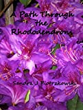A Path Through the Rhododendrons (English Edition)