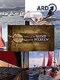 Mit dem Wind nach Westen - Auf der Kolumbusroute nach Amerik
