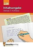 Inhaltsangabe. Aufsatz 7.-9. Klasse, A5- Heft: Übungsprogramm mit Lösungen für die 7.- 9