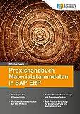 Praxishandbuch Materialstammdaten in SAP ER