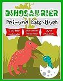 Dinosaurier Mal - und Rätselbuch: für Kinder ab 5 Jahren mit großen Ausmalbildern und tollen Rätseln / Zahlen verbinden / Fehler finden / Vorschule