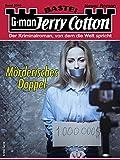 Jerry Cotton 3340 - Krimi-Serie: Mörderisches Doppel