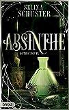 Absinthe: Gothic Novel
