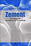 Zement: Grundlagen der Herstellung und Verwendung