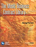 The Music Business Contract Library [With CD (Audio)] (Music Pro Guides)