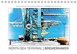 Emotionale Momente: North Sea Terminal Bremerhaven/CH-Version (Tischkalender 2021 DIN A5 quer)