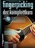 Fingerpicking. Der Komplettkurs, m. Audio-CD: Grundlagenkurs für Anfänger und Fortgeschrittene