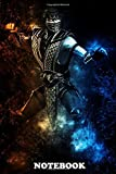 Notebook: Scorpion Mortal Kombat , Journal for Writing, College Ruled Size 6' x 9', 110 Pages