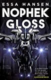 Nophek Gloss: The exceptional, thrilling space opera debut (The Graven, Band 1)