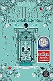 Silber - Das zweite Buch der Träume: Roman (Silber-Trilogie, Band 2)