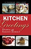 Kitchen Greetings: Dishes of Saxony-Anhalt