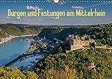 Burgen und Festungen am Mittelrhein (Wandkalender 2021 DIN A3 quer)