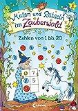 Malen und Rätseln im Zauberwald - Zahlen von 1 bis 20: Broschur