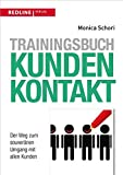 Trainingsbuch Kundenkontakt: Der Weg zum souveränen Umgang