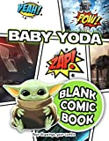 Baby Yoda Blank Comic Book: A Great Gift, A Great Way For Relaxation, Creativity And Improving Drawing Skill.
