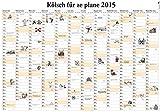 Kölsch für ze plane: Wandplaner 2015
