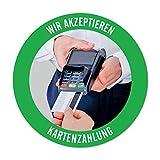 WIRKSAMWERBEN Sticker Aufkleber: Wir akzeptieren Kartenzahlung, Kreditkarten möglich | rund 9,5 cm | wetterfest
