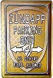 Tin Sign Blechschild 20x30 Zündapp Parking Only Parkplatz Hinweisschild Parken Verboten Hobby Garage Werkstatt Garten Hof Bike Keller Motorrad Moped Oldtimer