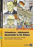Stationenlernen Geschichte 9/10 Band 2 - inklusiv: Ost-West-Konflikt - Leben in der Bundesrepublik - Leben in der DDR - Wiedervereinigung (9. und 10. Klasse) (Bergedorfer® Lernstationen)