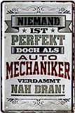 Niemand ist perfekt, doch als Auto-Mechaniker 20x30 cm Blechschild 2150