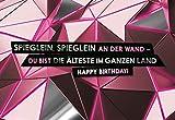 Lustige Geburtstagskarte'Spieglein, Spieglein' für Frauen als witzige Grußkarte mit frechem Spruch (Ohne Umschlag)