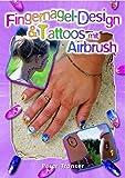 Fingernagel-Design & Tattoos mit Airbrush
