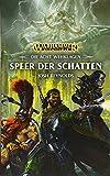 Warhammer Age of Sigmar - Speer der Schatten: Die Acht Wehklag