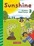 Sunshine - Zu allen Ausgaben (Neubearbeitung) - 3. Schuljahr: Mr Mole's Word Trainer