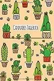 Cannabis Tagebuch: Marijuana Journal für Home Grower | Logbook | Ganja | Hanf | Weed | Anbau | Modern Kaktus Cactus