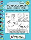 Zahlen schreiben lernen - Vorschulbuch ab 5 Jahre: Vorschulübungen zum Zahlen schreiben lernen mit Rätseln, Mitmachbuch (Vorschule + 1. Klasse Übungsheft)