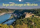 Burgen und Festungen am Mittelrhein (Wandkalender 2021 DIN A4 quer)