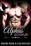 Alphas Schwur (Bad Boy Alphas 14)