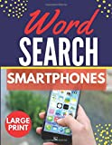 Smartphones Word Search: Themed Activity Puzzle Book|Large Print Challenging activity book Puzzles For Adults Men ,women And Seniors & Teens With Soulitions .