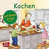 Kochen mit Emma und Paul. Mini-Bilderbuch. Don Bosco Minis: Mit kleinen Kindern durchs Jahr. (Mein allererstes Mini-Bilderbuch)