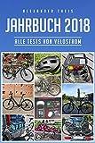 VeloStrom Jahrbuch 2018: Alle Test von Pedelecs, E-Bikes und Zubehör, die im Jahr 2018 auf VeloStrom.de erschienen sind.