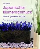 Japanischer Blumenschmuck: Räume gestalten mit Zen