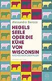 Hegels Seele oder Die Kühe von Wisconsin: Nachdenken über Musik
