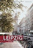 Leipzig: Im Fokus // Einzigartige Fotos als Bildband