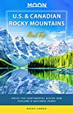 Moon U.S. & Canadian Rocky Mountains Road Trip: Drive the Continental Divide and Explore 9 National Parks (Travel Guide) (English Edition)
