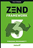 Zend Framework 3 Poradnik programisty